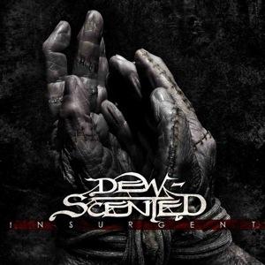 Dewscented – Insurgent