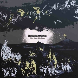 Venomous Maximus – Beg Upon The Light