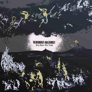 Venomous Maximus – Beg Upon The Light