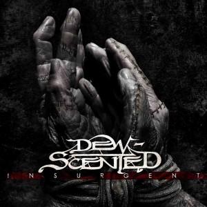 Dewscented - Insurgent