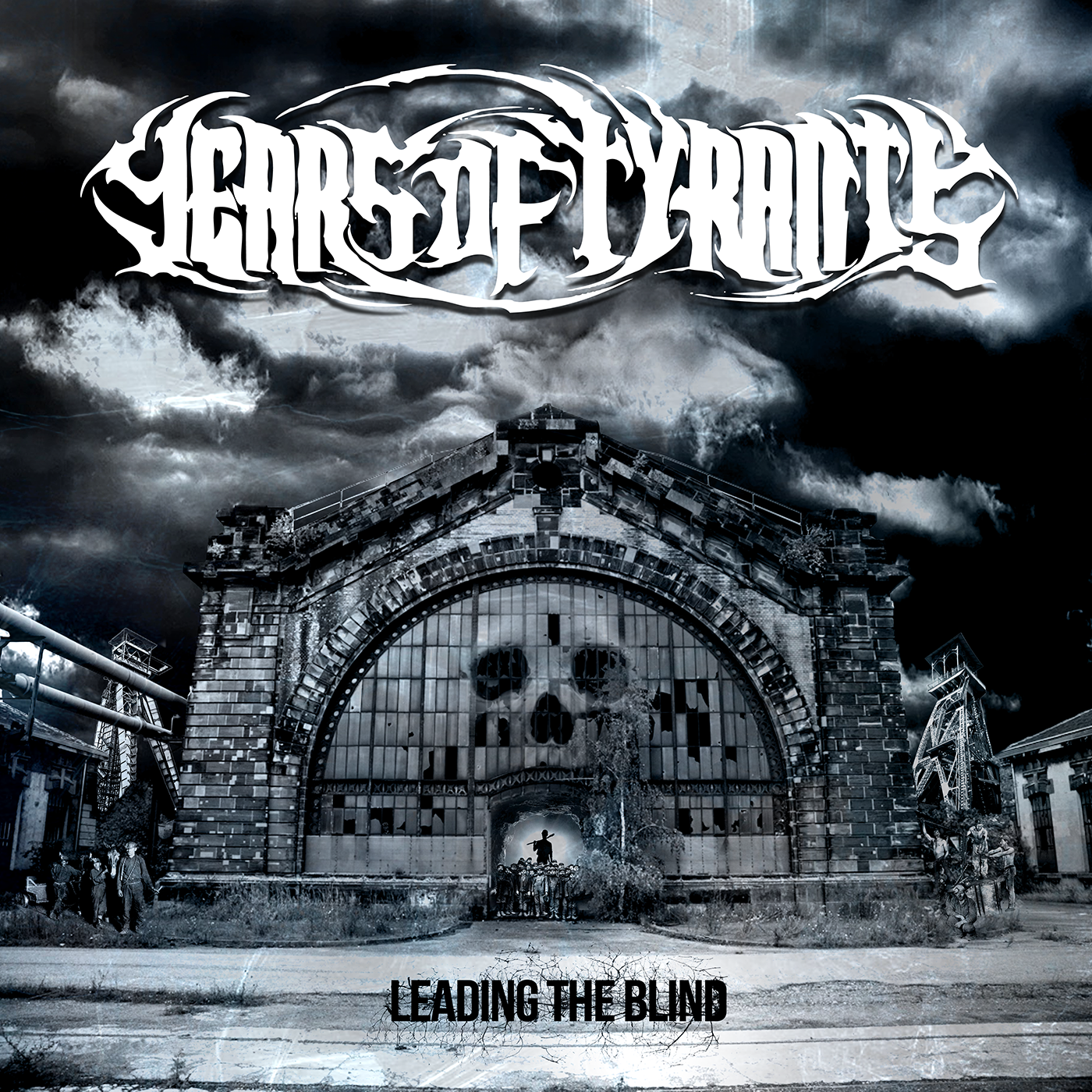 Years of Tyrants – Leading the Blind