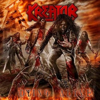 Kreator – Dying Alive