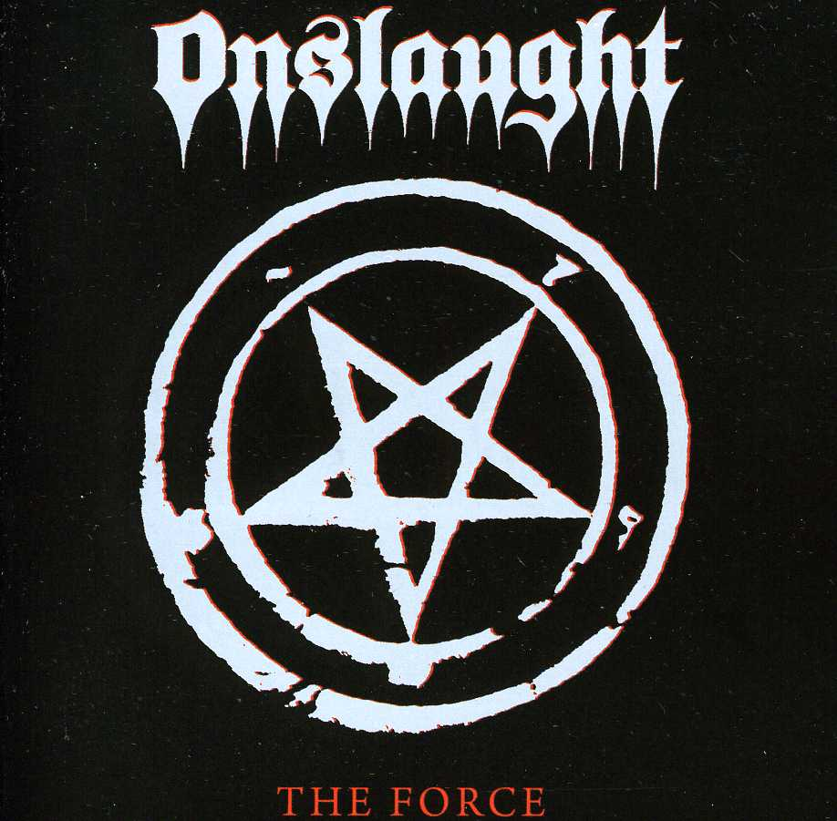 Onslaught – The Force (Re-Issue)