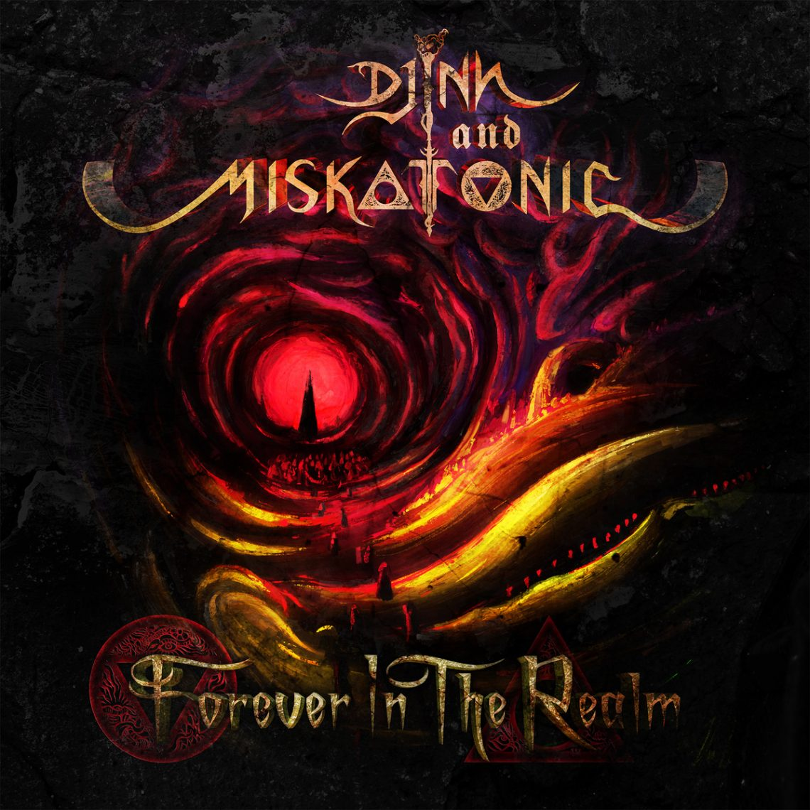 Djinn and Miskatonic – Forever In The Realm