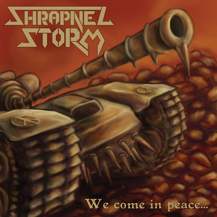 """Shrapnel Storm release two song promo """"We Come in Peace…"""""""