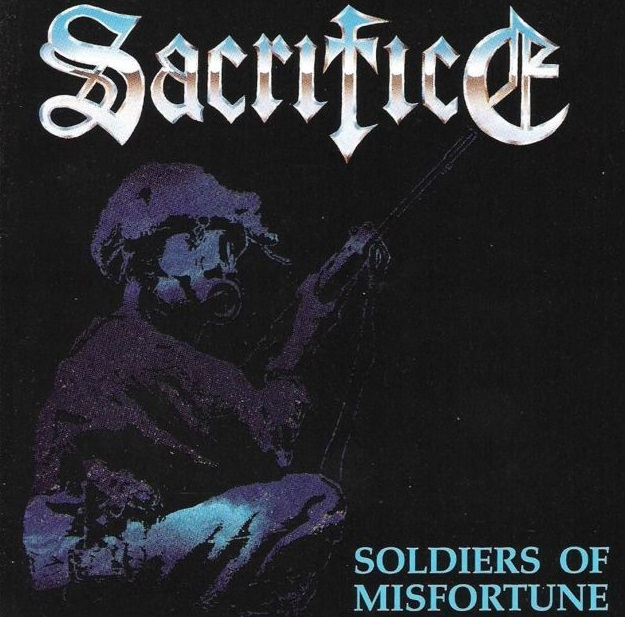 Sacrifice – Soldiers of Misfortune (Re-Issue)