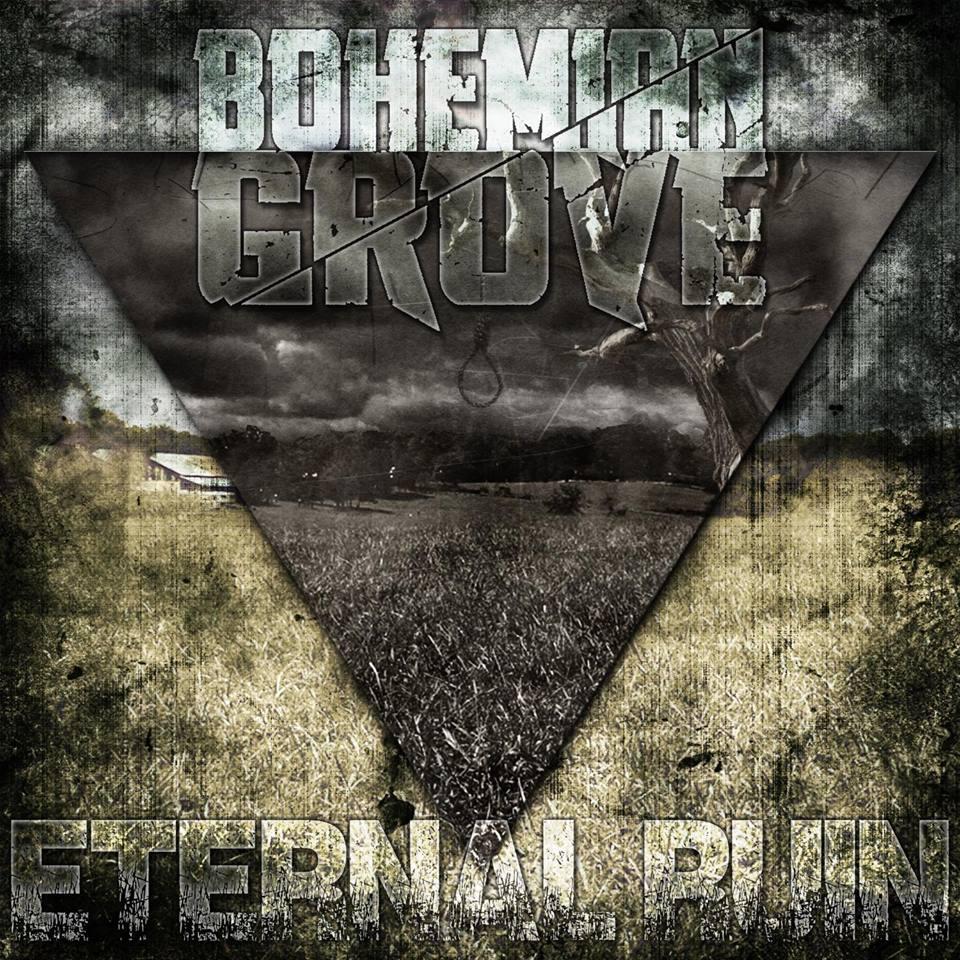 Bohemian Grove – Eternal Ruin (EP)