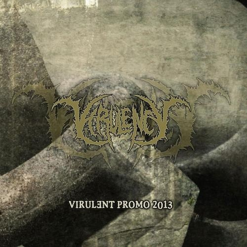 Virulency – Virulent Promo 2013