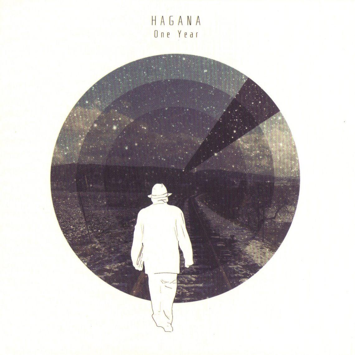 Hagana – One Year
