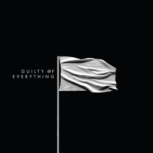 Nothing – Guilty of Everything