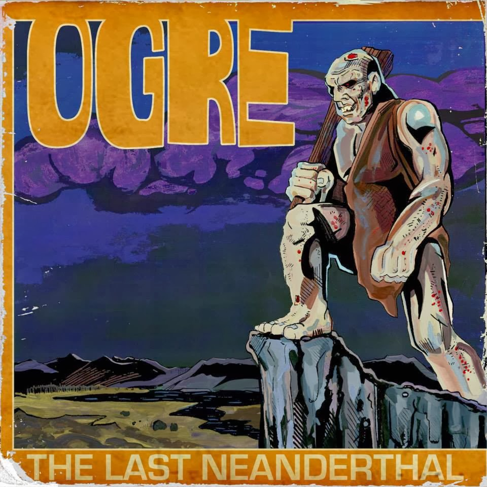 Ogre – The Last Neanderthal