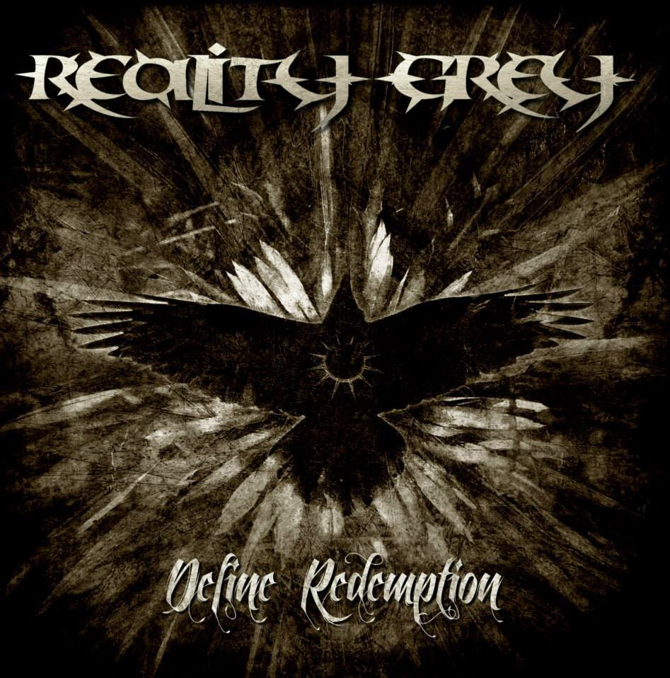 Reality Grey – Define Redemption