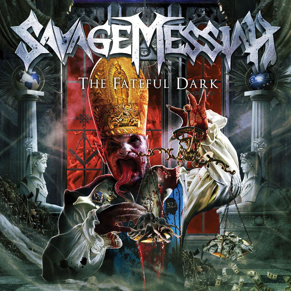 Savage Messiah – The Fateful Dark