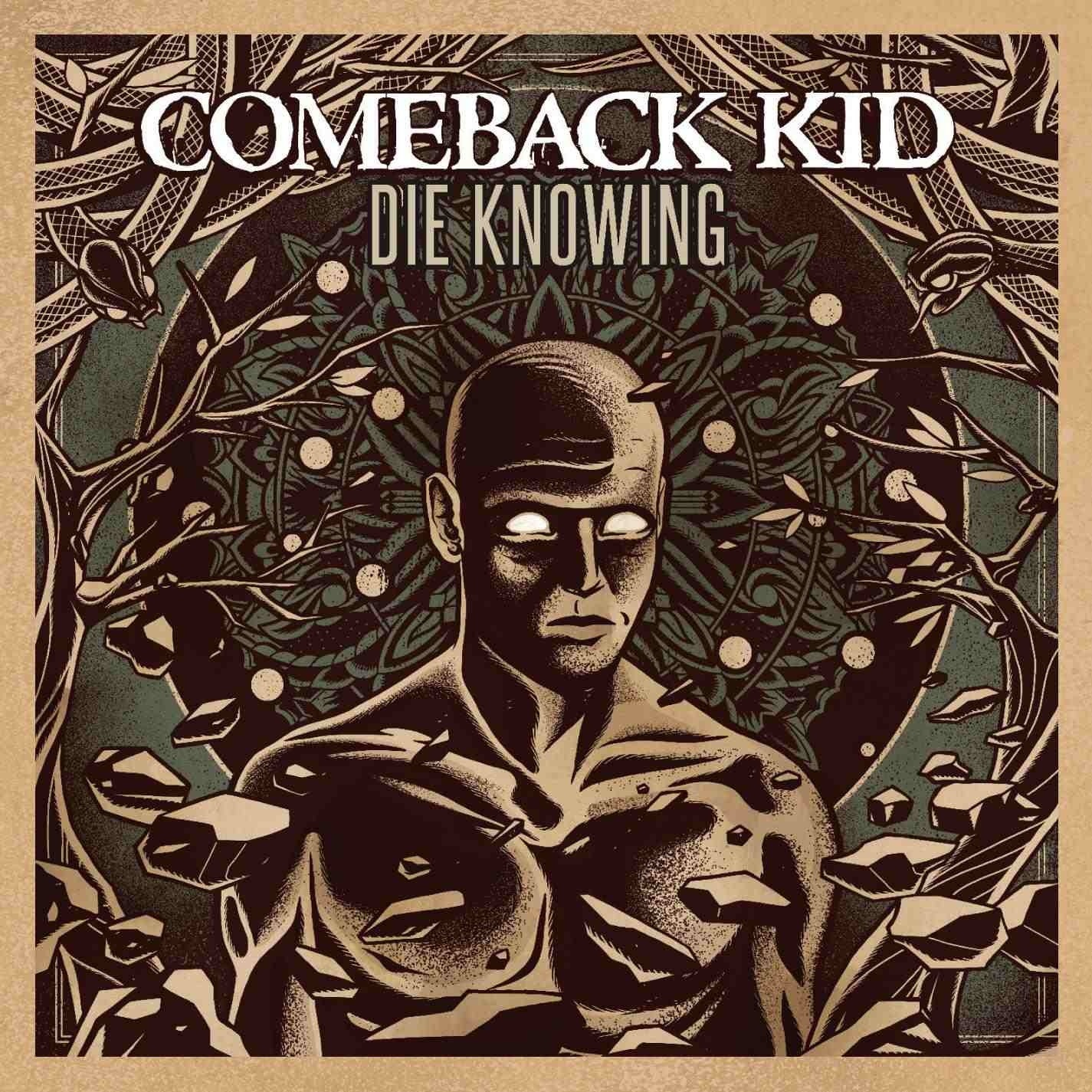Comeback Kid – Die Knowing