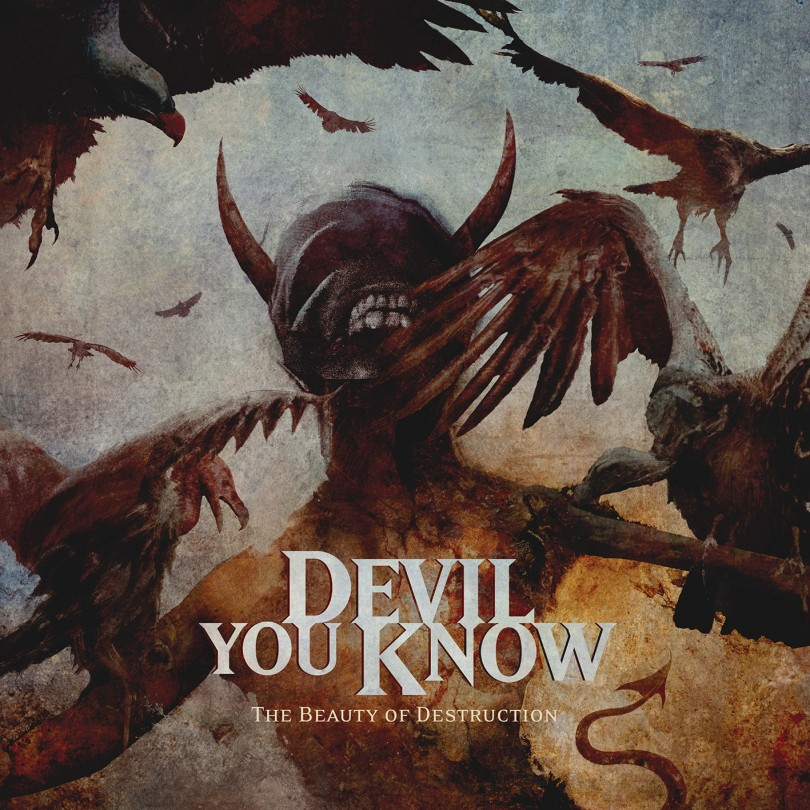 Devil You Know - The Beauty Of Destruction - Artwork