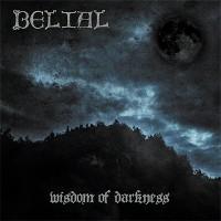 belial - wisdom of darkness