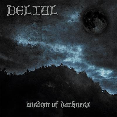 Belial – Wisdom of Darkness