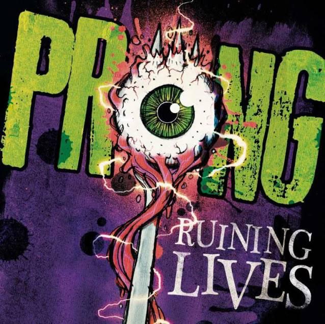 Prong – Ruining Lives