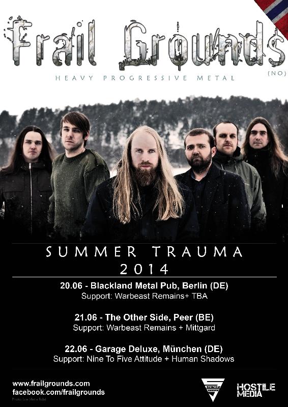 FRAIL GROUNDS announce European Summer Shows