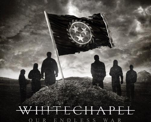 Whitechapel – Our Endless War