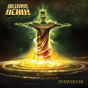 Dr Living Dead Radioactive Intervention