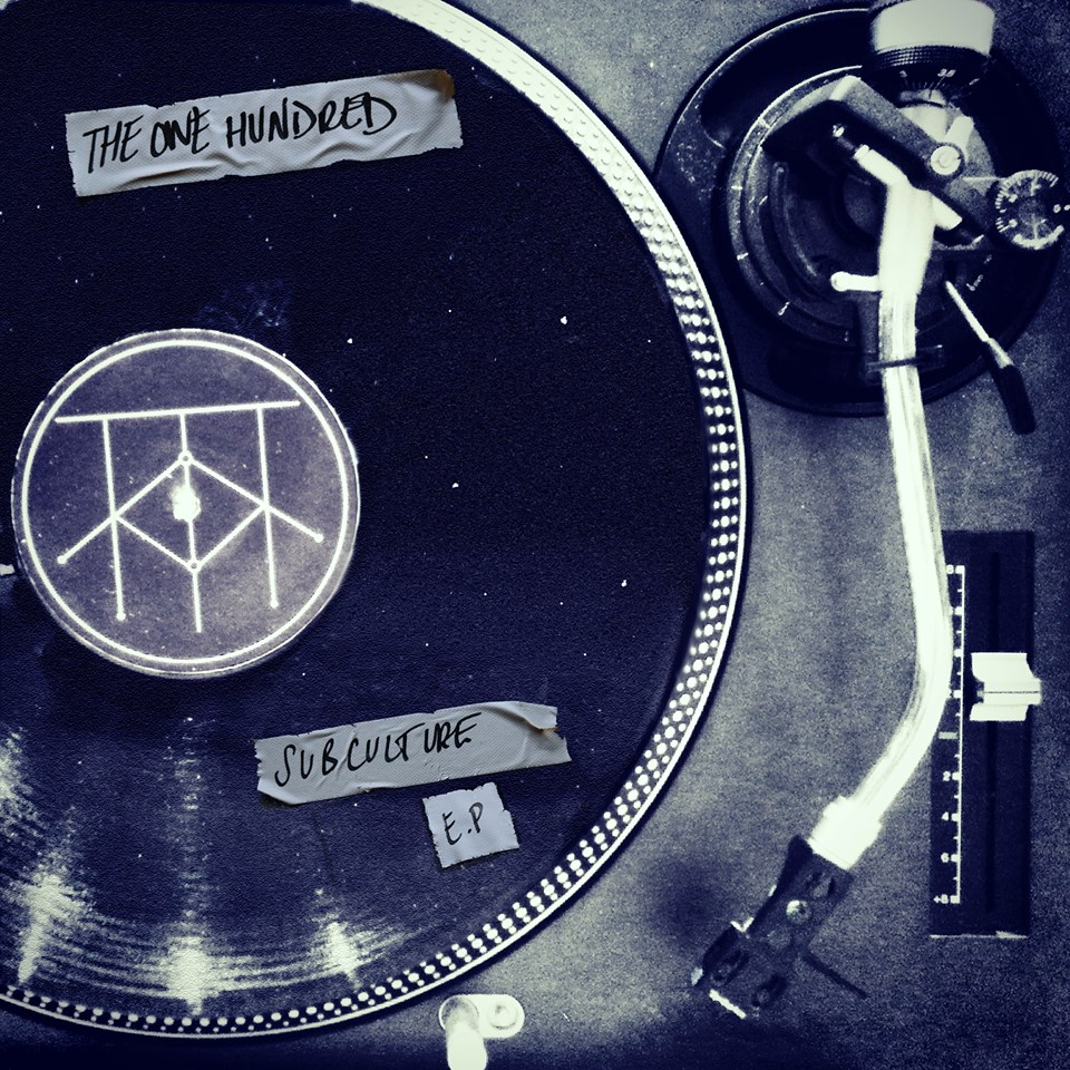 The One Hundred – Subculture EP