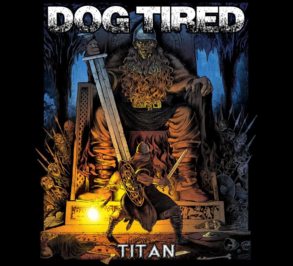 Dog Tired – Titan