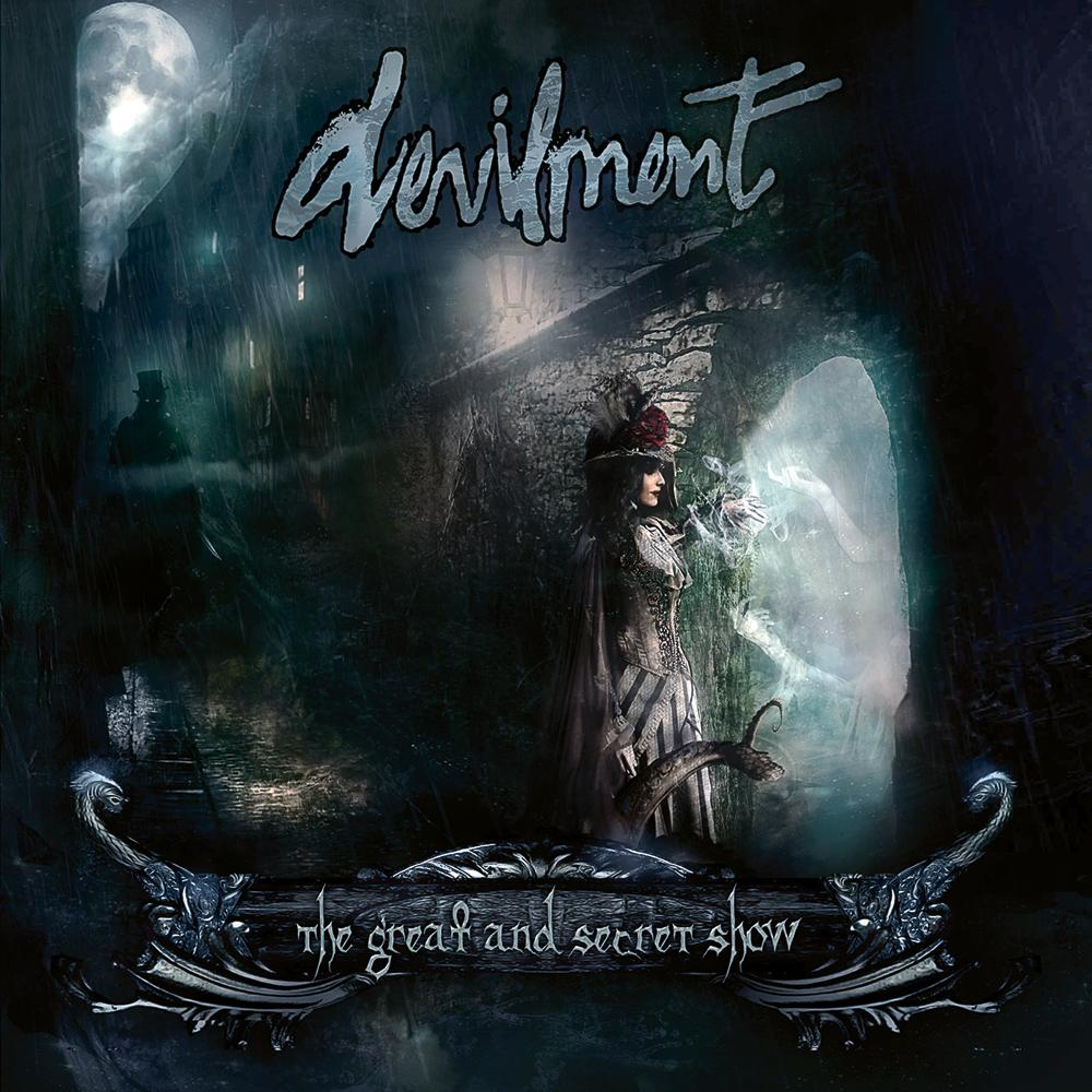 Devilment – The Great and Secret Show