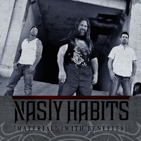 """Exclusive – Win copy of Nasty Habits' """"Material"""" (With Benefits) !!"""