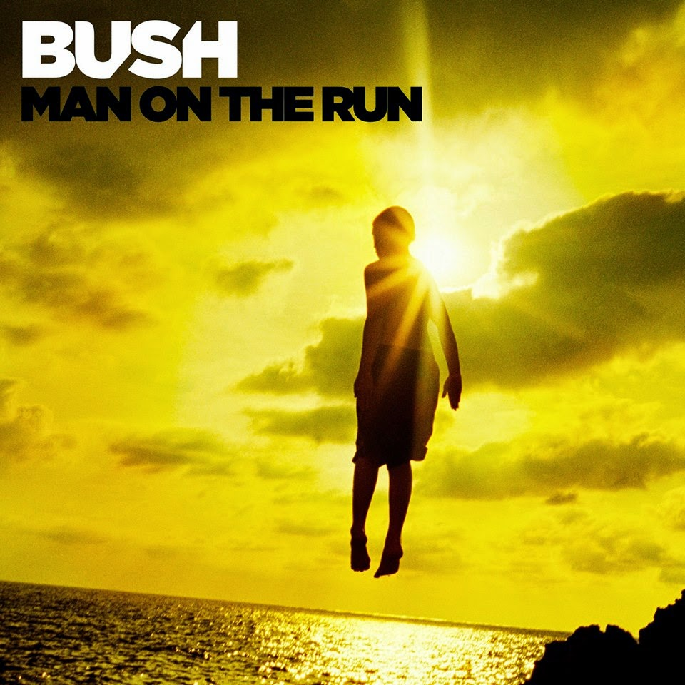 Bush – Man on the Run