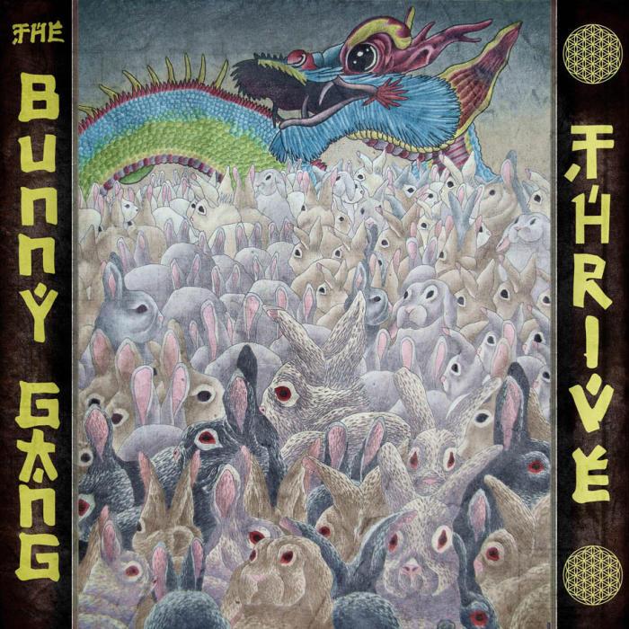 The Bunny Gang – Thrive