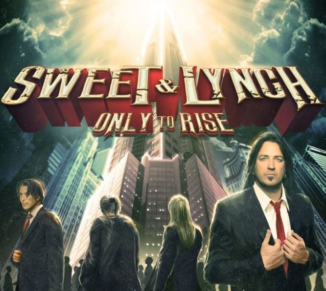 Sweet and Lynch – Only to Rise