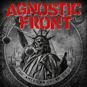 Agnostic-Front-The-American-Dream-Died-cover