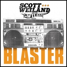 "Scott Weiland and the Wildabouts – ""Blaster"" Review"