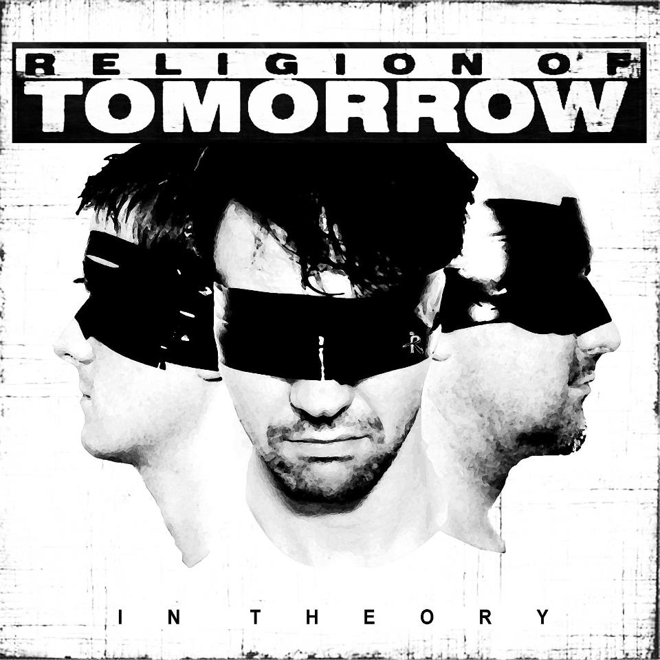 Religion of Tomorrow – In Theory