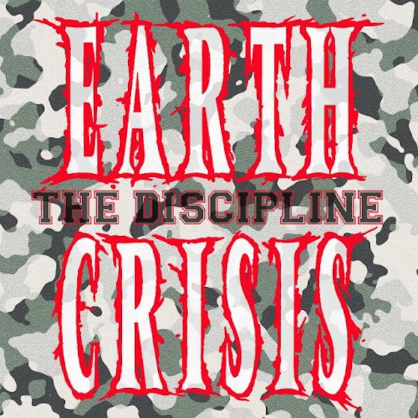 Earth Crisis – The Discipline