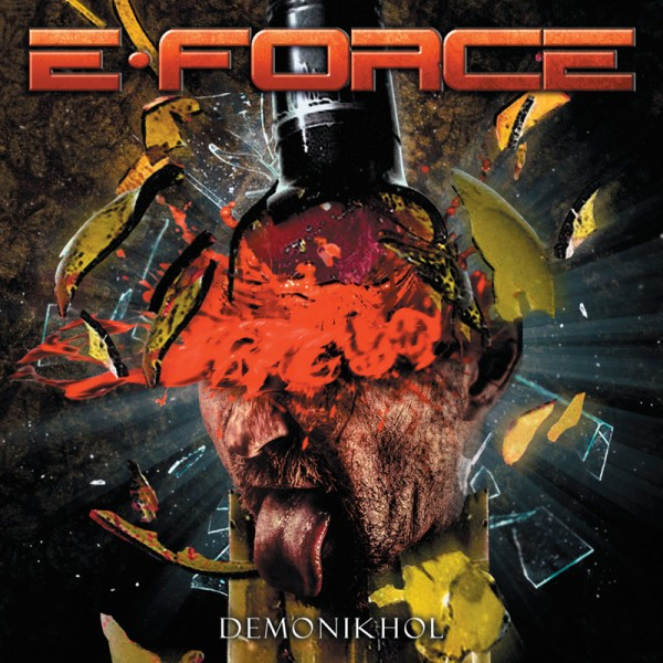 E-FORCE release their fourth album 'Demonikhol' on June 19th