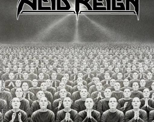 ACID REIGN UNVEIL COVER ART FOR THEIR FIRST SINGLE IN 25 YEARS!