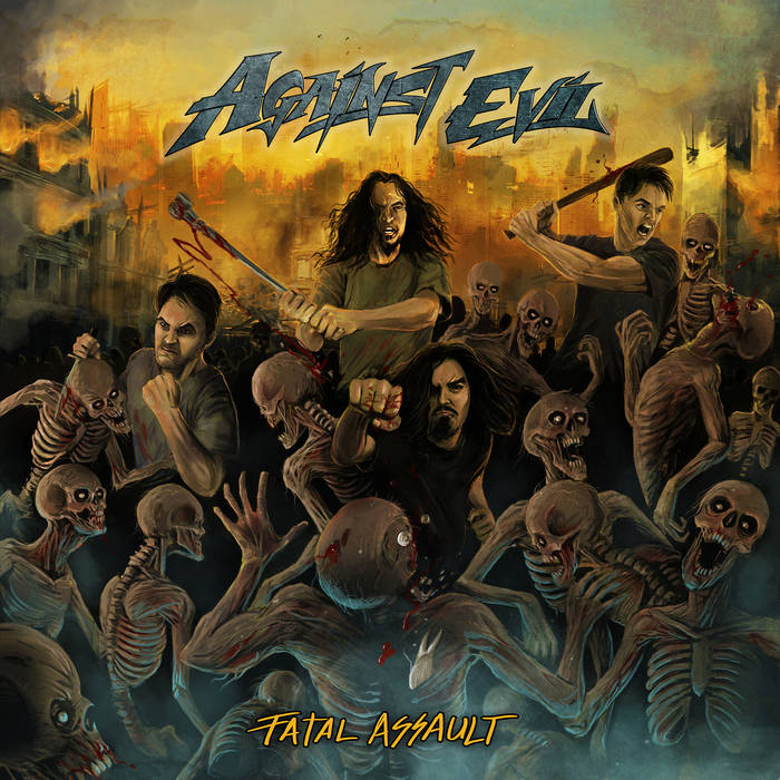 Against Evil – Fatal Assault