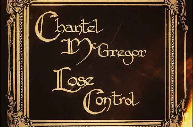 Chantel McGregor – Lose Control album review