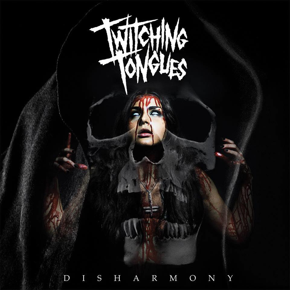 Twitching Tongues – Disharmony