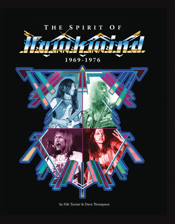 The Definitive Account Of Legendary Space Rock Band HAWKWIND's Early Years Available Now In A 300-Page Hardcover Book!