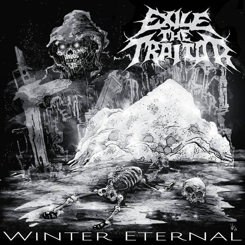 Exile The Traitor – Winter Eternal