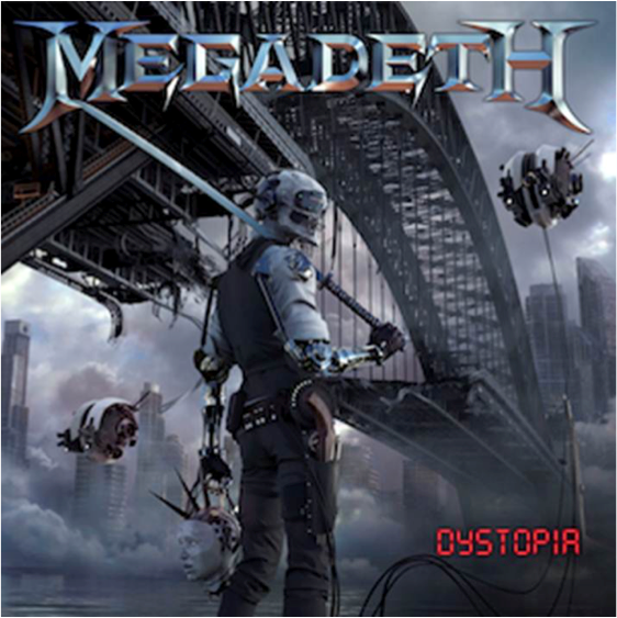 MEGADETH  UNLEASH NEW STUDIO ALBUM 'DYSTOPIA'