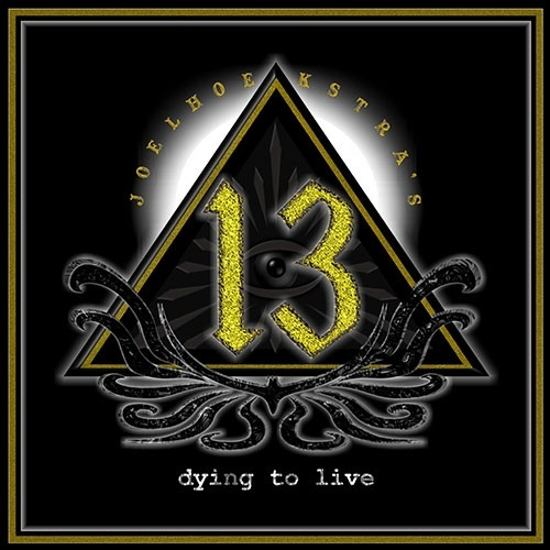 JOEL HOEKSTRA'S 13 - DYING TO LIVE - CD REVIEW