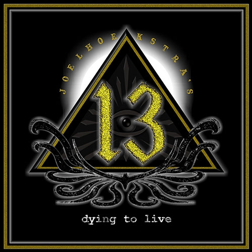 JOEL HOEKSTRA'S 13 – DYING TO LIVE – CD REVIEW
