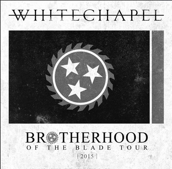 Whitechapel – The Brotherhood of the Blade – CD Review