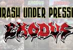 Exodus thrash under pressure