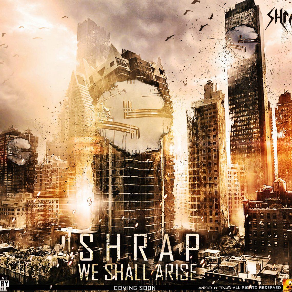 SHRAP – We Shall Arise EP