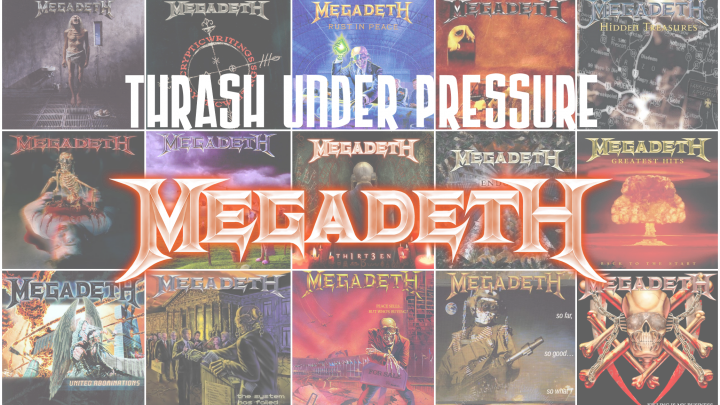 Thrash Under Pressure: Megadeth